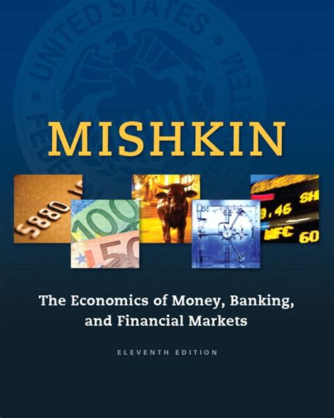 mishkin economics of money banking and financial markets