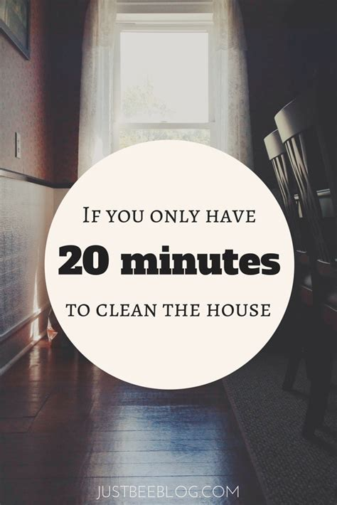 how to clean your house in twenty minutes reality source if you only have 20 minutes to clean the house just bee