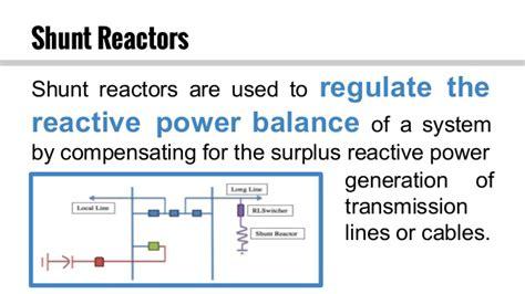 shunt resistor transmission line shunt reactor switching