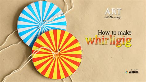 How To Make A Whirligig Out Of Paper - arts craft how to make whirligig