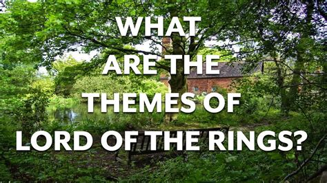 what is the theme of lord of the flies chapter 6 themes in lord of the rings part i youtube