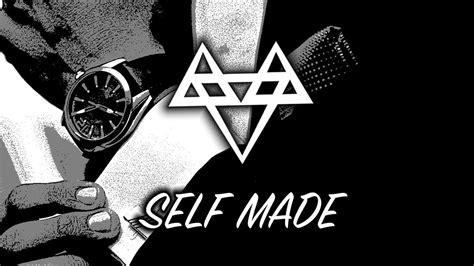 Self Made neffex self made copyright free
