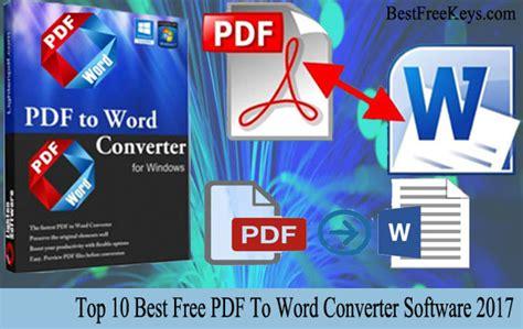 best pdf to word converter 10 best free pdf to word converter 2017 to convert pdf fast