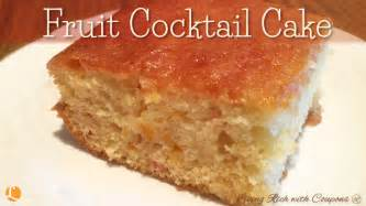 fruit cocktail cake fruit cocktail cake recipe living rich with coupons 174