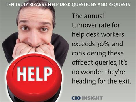 Help Desk Questions by Ten Truly Help Desk Questions And Requests
