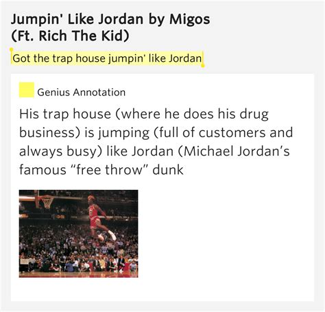 trap house jumpin like jordan got the trap house jumpin like jordan jumpin like jordan lyrics meaning
