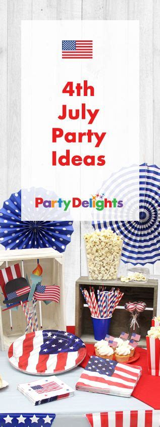 american themed party europe 17 best images about 4th july party ideas on pinterest