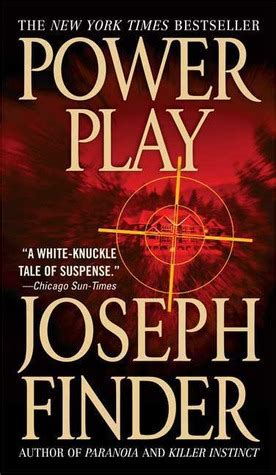 power play a novel books power play by joseph finder reviews discussion