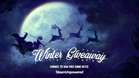 Winter Giveaway - winter giveaway 2016 is now live steam unpowered