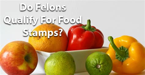 public housing for convicted felons do felons qualify for food sts