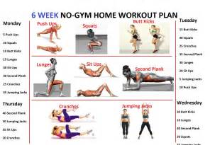 6 week home workout plan 6 week no gym home workout plan fitness
