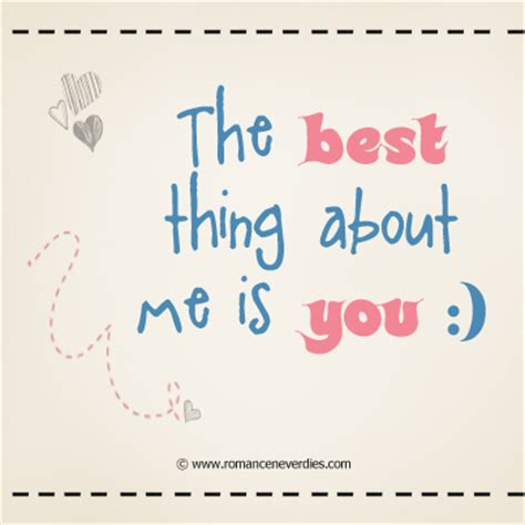 what is the right for me the best thing about me is you quote