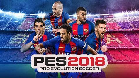 barcelona pes 2018 pro evolution soccer 2018 barcelona edition v1 0 1 02