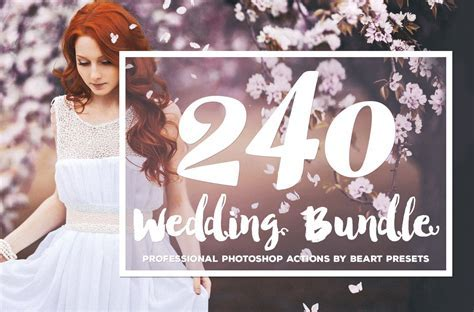 The Best Wedding Photoshop Actions ~ Photoshop Add Ons