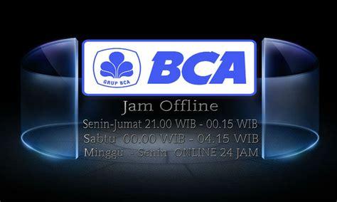 bca offline jadwal bank