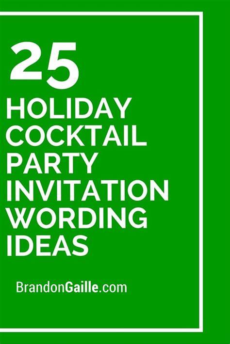 cocktail invitation wording 25 cocktail invitation wording ideas