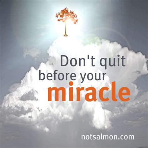 The Miracle On Free Christian Quotes About Miracles Quotesgram