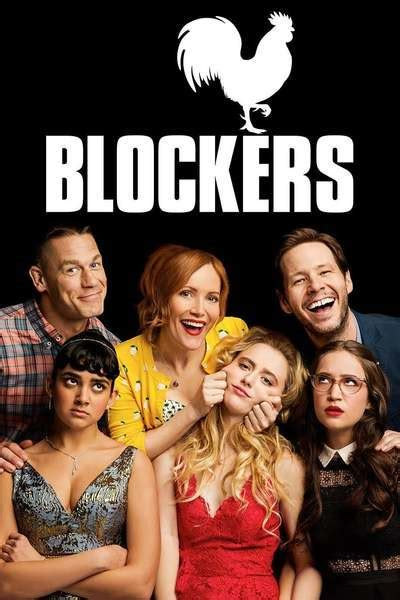 Blockers Poster Blockers Review Summary 2018 Roger Ebert