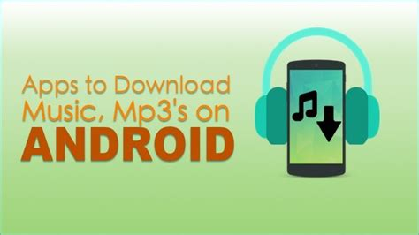5 great apps for downloading free music on android top 7 free music apps to download music in 2016
