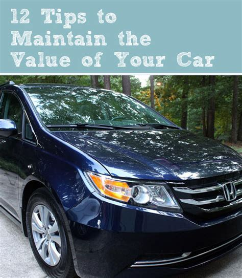 Cars That Maintain Value by 12 Tips To Maintain The Value Of Your Car