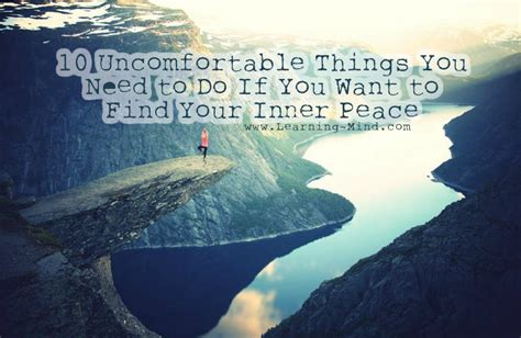 10 things need to learn finding to find your inner peace you need to do these 10 uncomfortable things learning mind