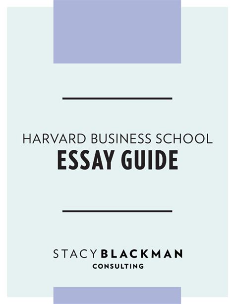 Harvard Mba Essay harvard business school essay guide blackman