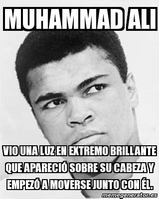 Ali Meme - meme personalizado muhammad ali vio una luz en extremo