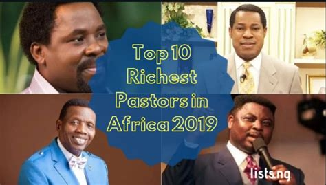 top 5 richest pastors in africa according to forbes top 10 richest pastors in africa 2019 lists ng