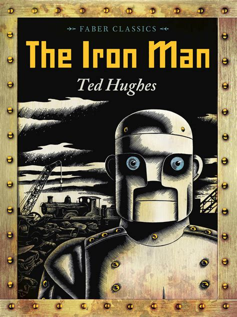 the iron man ted hughes illustrated by andrew davidson 9780571302246 allen unwin