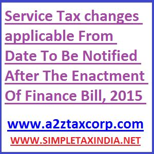service tax sections list service tax changes applicable from the date to be