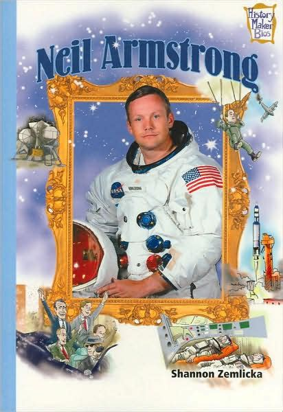 neil armstrong biography barnes and noble neil armstrong history maker bios series by shannon