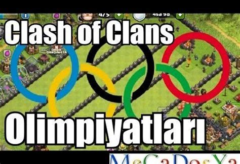 x mod games clash of clans hile clash of clans olimpiyatları hile 10 05 2017 megadosya