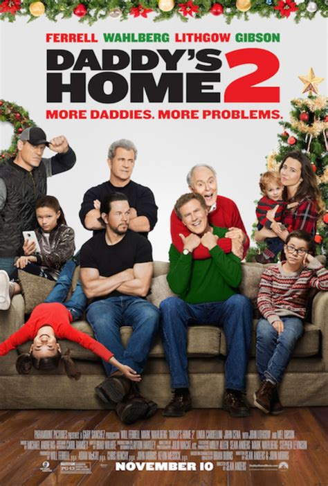 download full movies daddys home 2 by will ferrell and mark wahlberg daddy s home 2 gets a new movie poster for its release next week