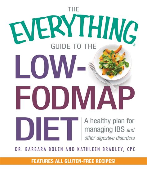 low fodmap diet ultimate beginners guide and cookbook for beginners books low fodmap cookbook the everything guide to the low