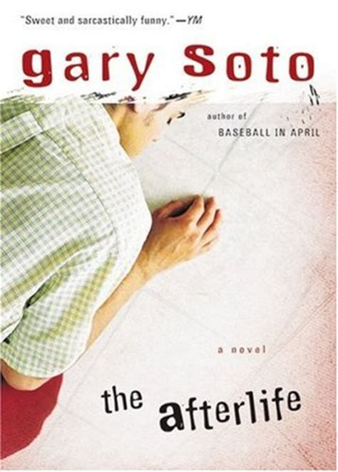the afterlives a novel books the afterlife by gary soto reviews discussion