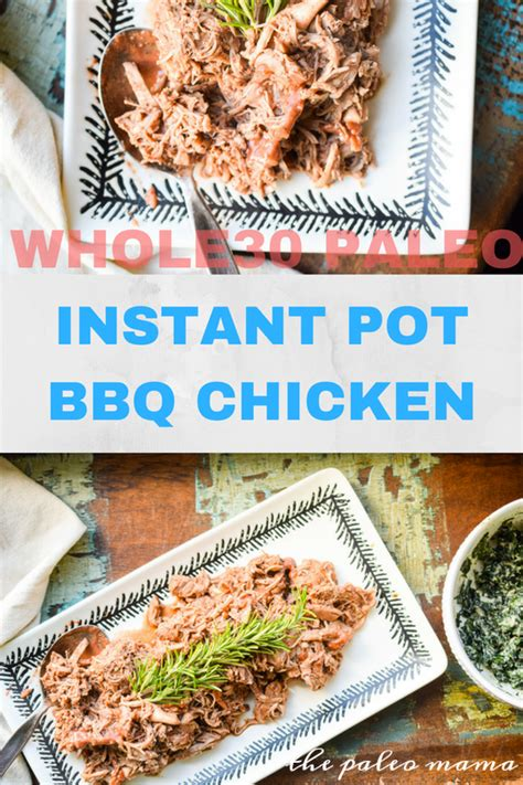 instant pot shredded chicken whole30 whole30 instant pot bbq chicken plus a sugar free bbq