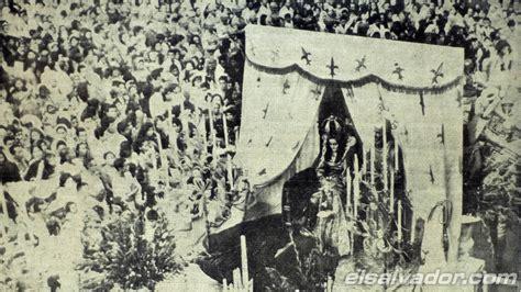 imagenes historicas de el salvador 8 fotos hist 243 ricas de las fiestas julias elsalvador com