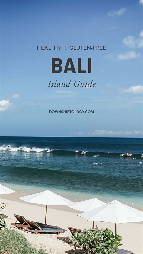 Guide To Bali bali island guide gluten free travel downshiftology