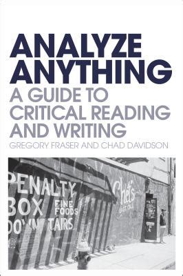 how to analyze the ultimate guide to reading instantly through proven psychology techniques language analysis and personality types and patterns books analyze anything a guide to critical reading and writing