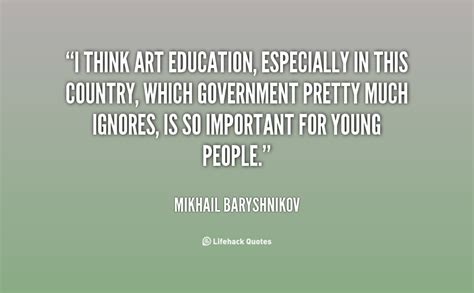 arts education why is it important arts to grow art education quotes quotesgram