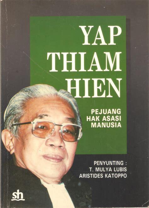 Buku Saku Tempo Yap Thiam Hien By Tempo yap thiam hien handokowidagdo indonesiana