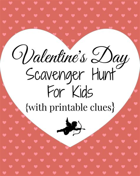 valentines scavenger hunt clues s day scavenger hunt with printable clues a