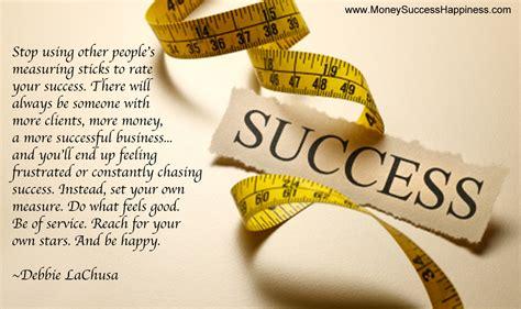 Success Quotes Measure Of Success Quotes Quotesgram