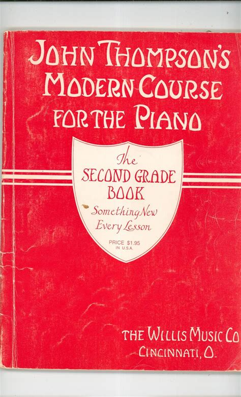 john thompsons modern course vintage john thompson s modern course for the piano second