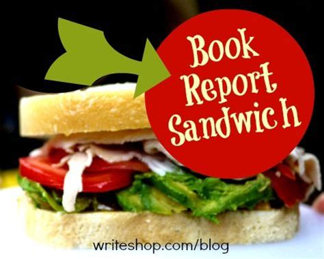 book report sandwich book report sandwich homeschool books and school