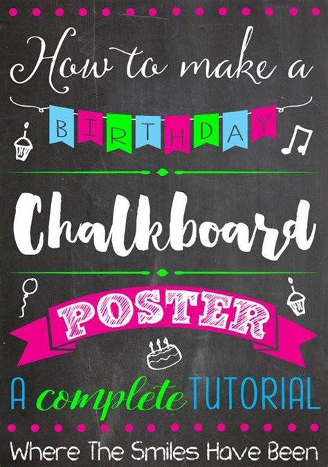 chalkboard diy fonts 25 best ideas about birthday chalkboard on