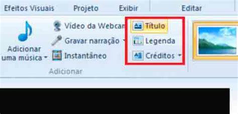 tutorial de como fazer video no windows movie maker como fazer creditos no movie maker tipos de creditos