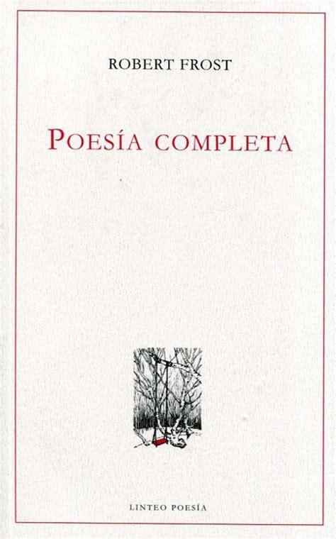 libro poesa completa 1956 1963 el dispensador fotorrelato seis libros de esta semana babelia el pa 205 s poes 205 a completa