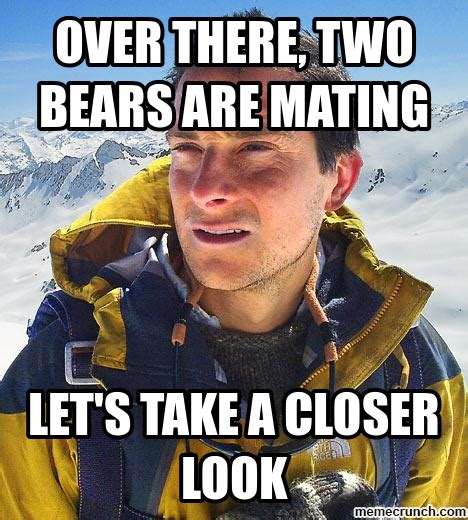 Bear Grylls Meme - bear grylls 39 childhood