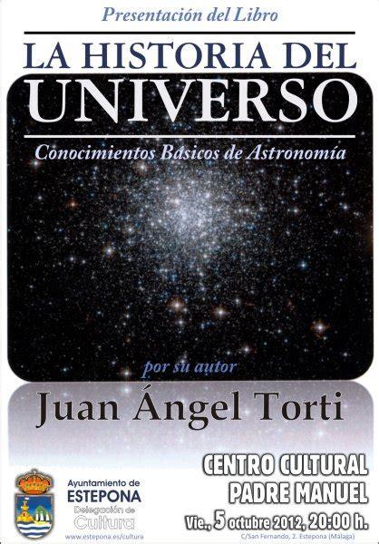 libro el origen del universo delegaci 243 n de cultura excmo ayuntamiento de la villa de estepona